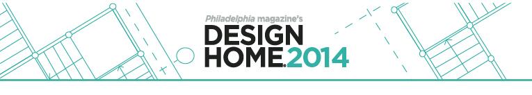 Philadelphia Magazine Design Home 2014