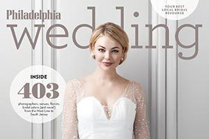 Get Your Copy of Philadelphia Wedding Magazine