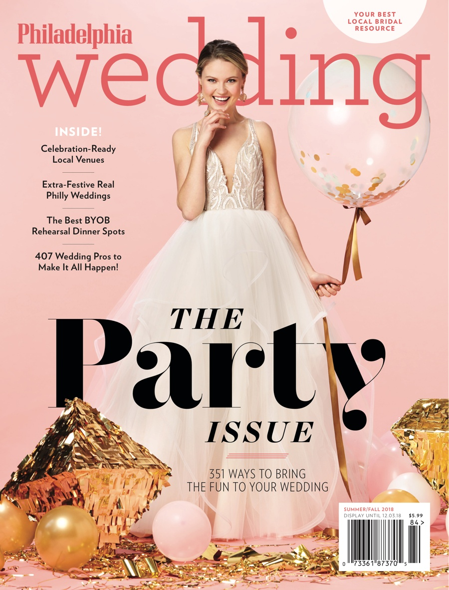 Philadelphia Wedding Magazine\'s New Issue Is All About Partying
