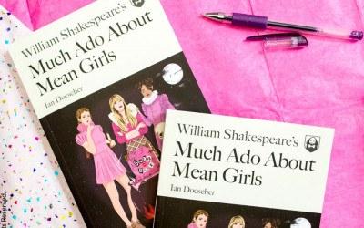 much ado about mean girls