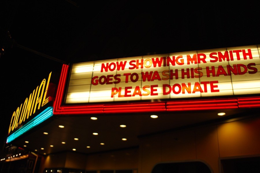 This is one of our favorite Colonia Theatre marquee puns: Mr. Smith Goes to Wash His Hands. Get it?